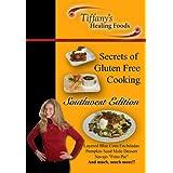 Secrets of Gluten Free Cooking: Southwest Edition ~ Tiffany Pollard