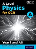 A Level Physics Aa for OCR Year 1 Student Book