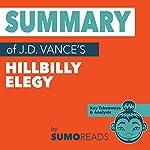 Summary of J.D. Vance's Hillbilly Elegy: Key Takeaways & Analysis    Sumoreads