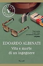 Vita E Morte Di Un Ingegnere (vintage) (italian Edition)