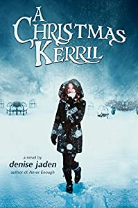 A Christmas Kerril by Denise Jaden ebook deal