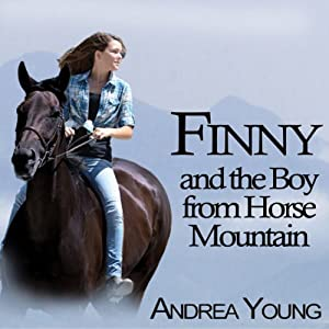 Finny and the Boy from Horse Mountain Audiobook