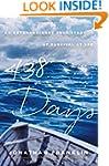 438 Days: An Extraordinary True Story...