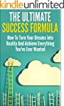 Success Formula - How To Turn Your Dr...