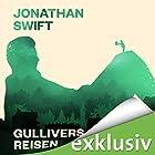 Gullivers Reisen Hörbuch von Jonathan Swift Gesprochen von: Gerrit Schmidt-Foß