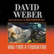 How Firm a Foundation: Safehold Series, Book 5 | David Weber