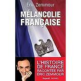 M�lancolie fran�aisepar Eric Zemmour
