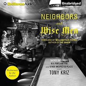 Neighbors and Wise Men Audiobook