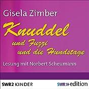 Knuddel und Fuzzi / Knuddel und die Hundstage | Gisela Zimber