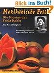 Mexikanische Feste: Die Fiestas der F...