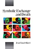 img - for Symbolic Exchange and Death (Theory, Culture & Society) book / textbook / text book