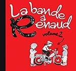 La bande a renaud -Volume 2