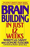 Brain Building in Just 12 Weeks (0553353489) by Vos Savant, Marilyn