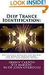 Deep Trance Identification: Unconscio...