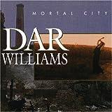 Dar Williams Mortal City