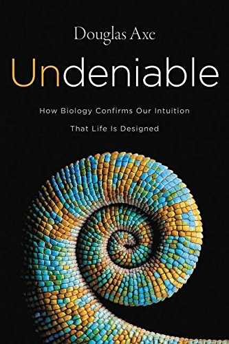 undeniable-how-biology-confirms-our-intuition-that-life-is-designed