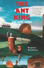Ant King: And Other Stories