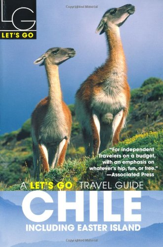 Let's Go Chile 2nd Edition: Including Easter Island