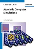 img - for Atomistic Computer Simulations: A Practical Guide by Veronika Brazdova (2013-04-15) book / textbook / text book