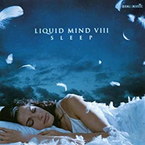 Liquid Mind VIII: Sleep