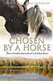Chosen by a Horse (English Edition)