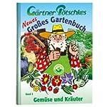 G�rtner P�tschkes Neues Gro�es Garten...