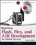 Beginning Flash, Flex, and AIR Develo...