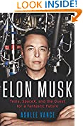#4: Elon Musk: Tesla, SpaceX, and the Quest for a Fantastic Future