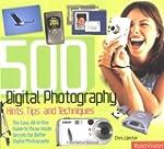 500 Digital Photography Hints, Tips a...