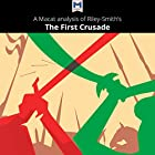 A Macat Analysis of Jonathan Riley-Smith's The First Crusade and the Idea of Crusading Hörbuch von Damien Peters Gesprochen von:  Macat.com