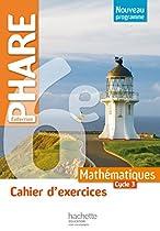 Cahier d'exercices Phare mathématiques cycle 3 / 6e - éd. 2016