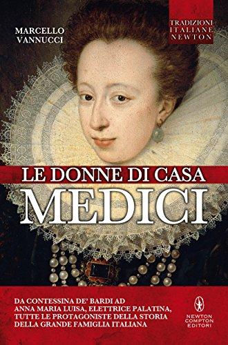 le-donne-di-casa-medici-enewton-saggistica-italian-edition