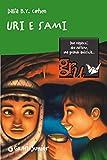 img - for Uri e Sami (Gru. Giunti ragazzi universale. Under 10) (Italian Edition) book / textbook / text book