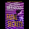 Fatal Secrets: A Novel