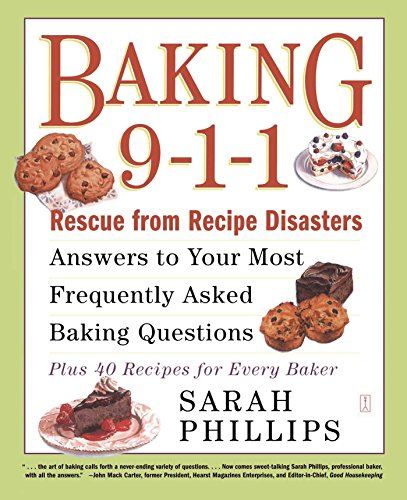 Baking 9-1-1: Rescue from Recipe Disasters; Answers to Your Most Frequently Asked Baking Questions; 40 Recipes for Every Baker: Answers to Your Most ... Recipe Disasters; 50 Recipes for Every Baker