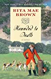 Hounded to Death: A Novel (0345512375) by Brown, Rita Mae