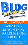WHAT IS  A  BLOG & HOW TO CREATE ONE...