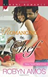 img - for Romancing the Chef (Kimani Romance) book / textbook / text book