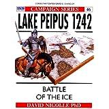"Lake Peipus 1242 - Battle of the Ice (Osprey Campain Series)von ""David Nicolle"""