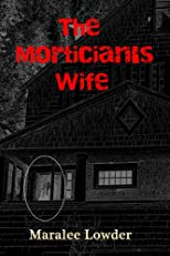 The Mortician's Wife