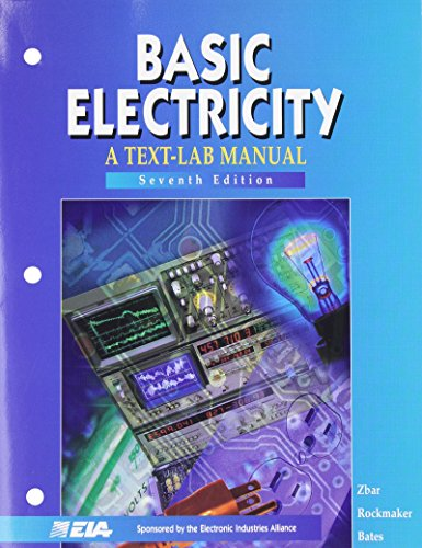 BASIC ELECTRICITY: A Text-Lab Manual 7/e PDF