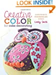 Creative Color for Cake Decorating: 2...