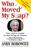 Who Moved My Soap?: The CEO