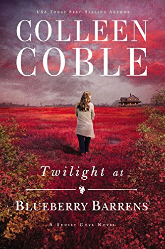 Download Twilight at Blueberry Barrens (A Sunset Cove Novel)