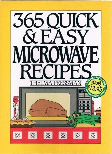 365 Quick & Easy Microwave Recipes by Thelma Pressman