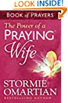 The Power Of A Praying Wife Book Of P...