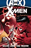 Uncanny X-Men by Kieron Gillen - Volume 3 (AVX)