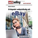 """Webselling. Erfolgreich selbst�ndig mit eBayvon """"Monika Zehmisch"""""""