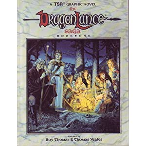 The Dragonlance Saga: Book One (Graphic Novel) Roy Thomas, Margaret Weis, Tony Dezuniga and Thomas Yeates