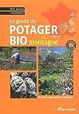 echange, troc Rémy Bacher, Yves Perrin - Le guide du potager bio en montagne